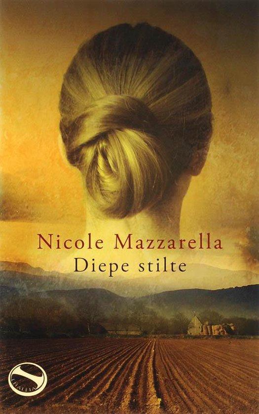 Diepe Stilte - Nicole Mazzarella  