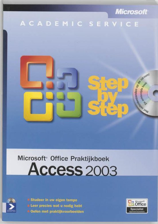 Microsoft Office / Access 2003 / deel Praktijkboek - Online Training Solutions |