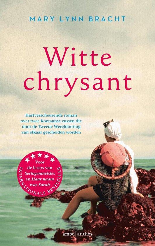 Witte chrysant - Mary Lynn Bracht pdf epub