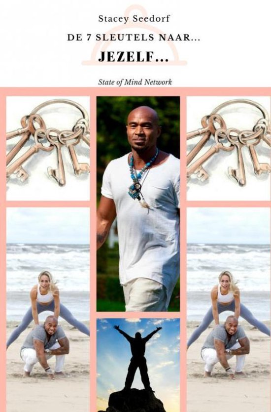 De 7 sleutels naar... JEZELF! - Stacey Seedorf |