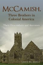 McCamish, Three Brothers in Colonial America