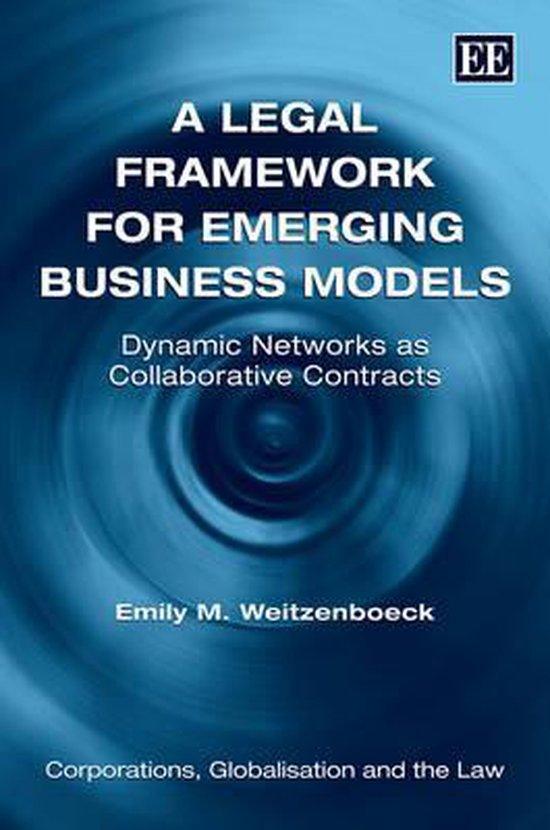 Boek cover A Legal Framework for Emerging Business Models van Emily M. Weitzenboeck (Hardcover)