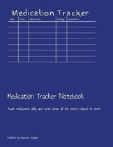 Medication Tracker Notebook