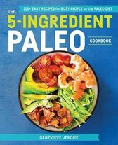 The 5-Ingredient Paleo Cookbook