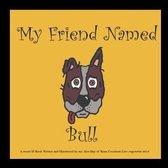Boek cover My Best Friend Named Bull van Kenneth Day