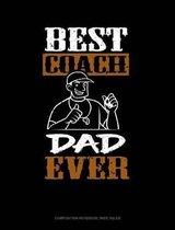 Best Coach Dad Ever