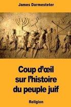 Coup d'Oeil Sur l'Histoire Du Peuple Juif