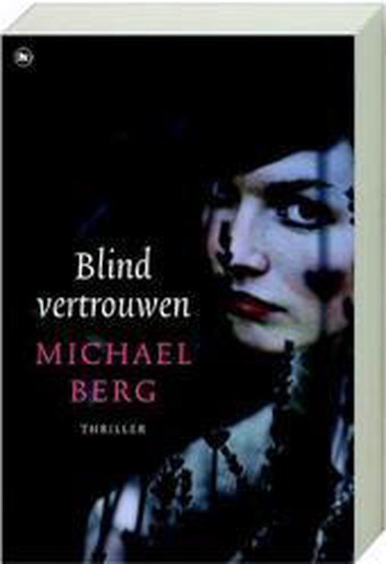 Blind vertrouwen - Michael Berg |