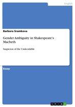 Gender Ambiguity in Shakespeare's Macbeth