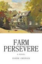 Farm Persevere