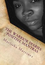 The Warrior Diaries, Positive Mantras
