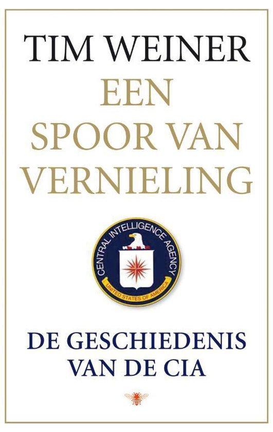 Een Spoor Van Vernieling - T. Weiner |