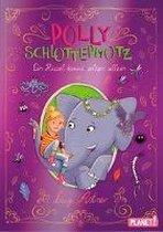 Polly Schlottermotz 02: Ein Rüssel kommt selten allein