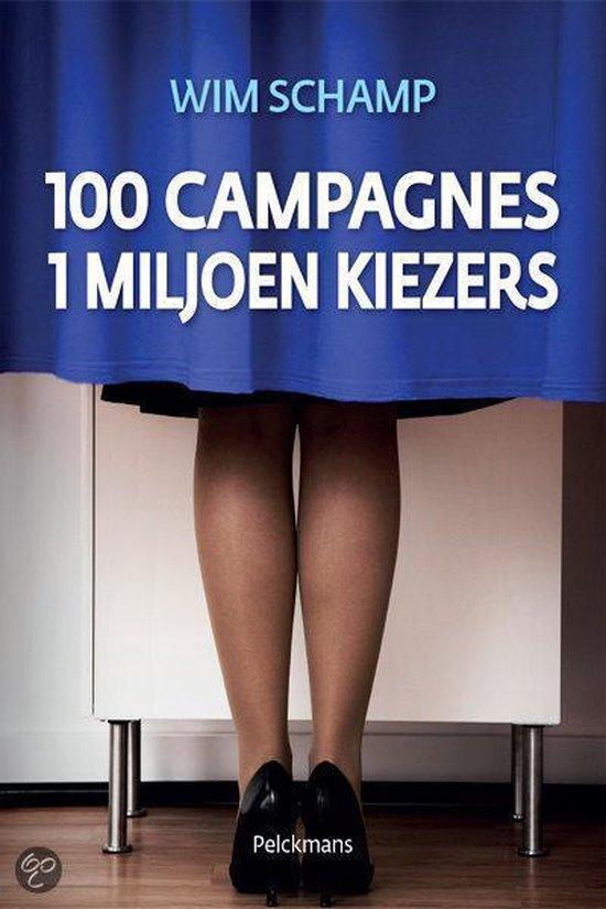 Cover van het boek '100 Campagnes 1 miljoen kiezers' van Schamp Wim