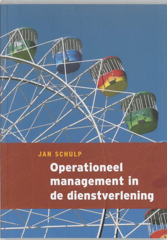 Operationeel Management In De Dienstverlening - Schulp Jan |