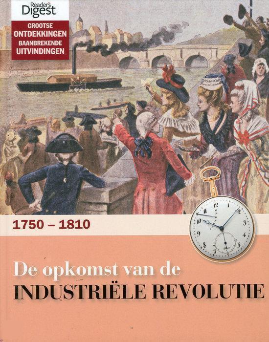 De Opkomst Van De Industriele Revolutie - Nooij |
