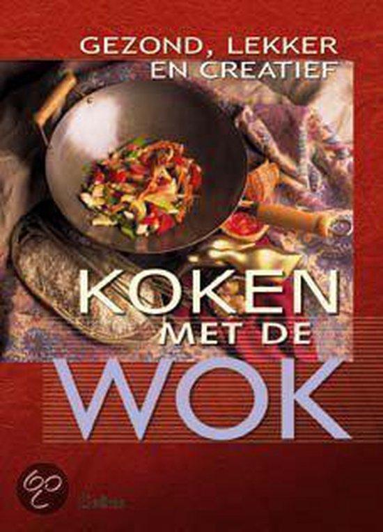 Afbeelding van Gezond, Lekker En Creatief Koken Met De Wok