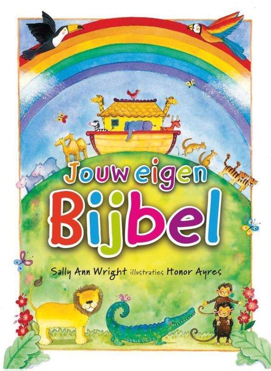 Jouw eigen bijbel - Sally Ann Wright |