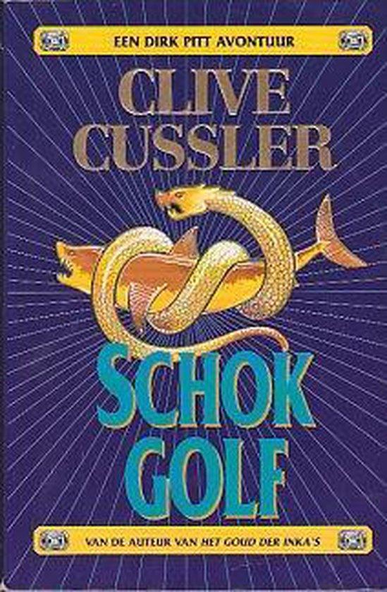 Schokgolf - Clive Cussler |