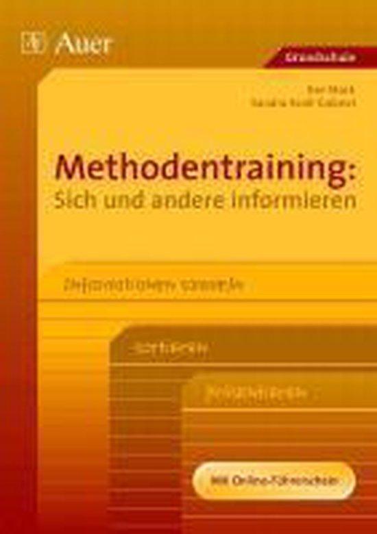 Boek cover Methodentraining: Sich und andere informieren van Ilse Stork (Paperback)