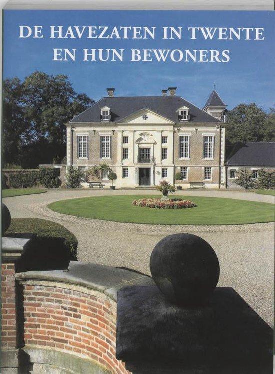 De Havezaten in Twente en hun bewoners - A.J. Gevers | Fthsonline.com
