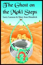 The Ghost on the Moki Steps