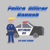 Police Officer Hannah