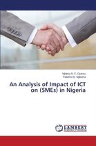 An Analysis of Impact of Ict on (Smes) in Nigeria