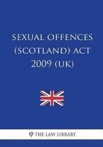 Sexual Offences (Scotland) ACT 2009 (Uk)