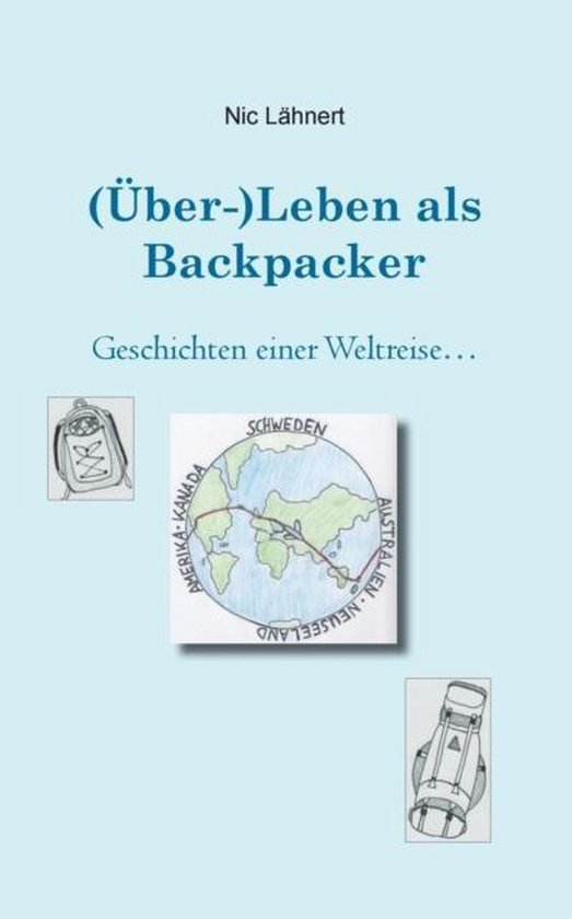 (UEber-)Leben als Backpacker