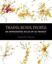 Trains, Buses, People