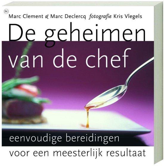 De Geheimen Van De Chef - Marc Clement | Fthsonline.com