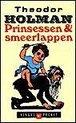 Prinsessen & Smeerlappen