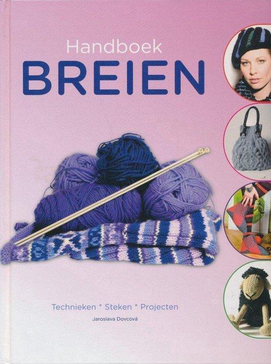 Handboek breien - Technieken, steken, projecten - Jaroslava Dovcová |