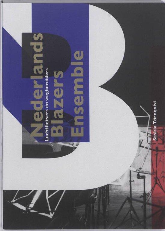 Het Nederlands Blazers Ensemble - Saskia Törnqvist | Fthsonline.com