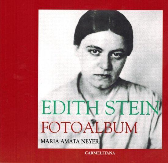 Edith Stein - Maria Amata Neyer   Readingchampions.org.uk