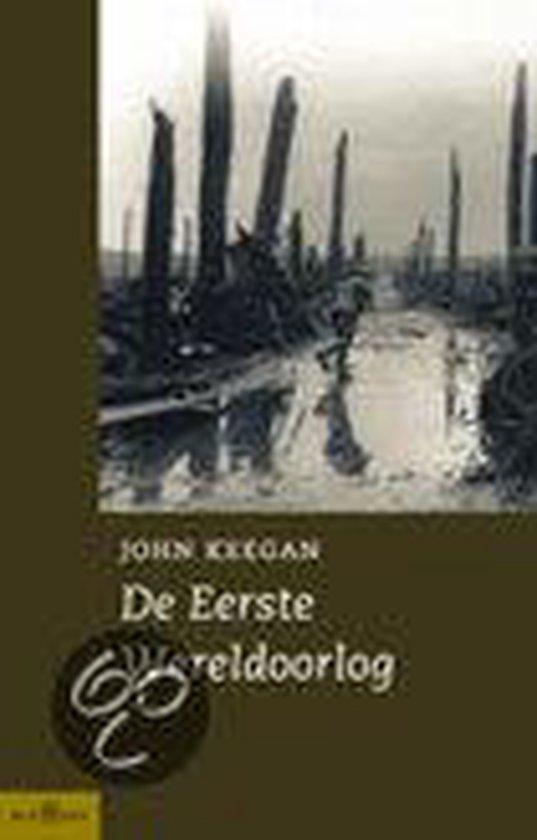 De Eerste Wereldoorlog - John Keegan |