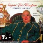 Sugar Lee Hooper - Het mag geen naam hebben