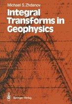 Integral Transforms in Geophysics