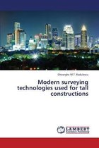 Modern Surveying Technologies Used for Tall Constructions