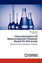 Characterization of Nanocomposite Polyester Based on Pet-Waste