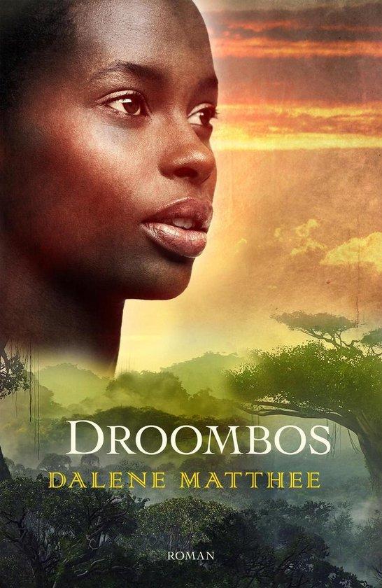 DROOMBOS - Dalene Matthee |