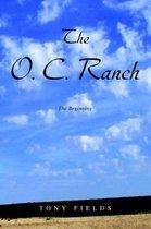 The O. C. Ranch