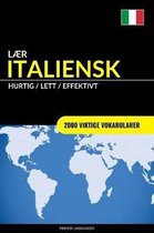 Laer Italiensk - Hurtig / Lett / Effektivt