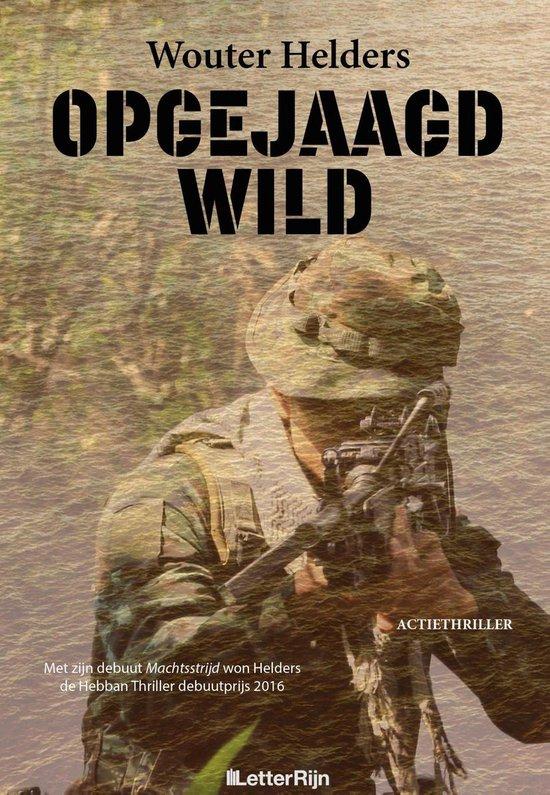 Opgejaagd Wild - Wouter Helders |