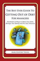 The Best Ever Guide to Getting Out of Debt for Managers