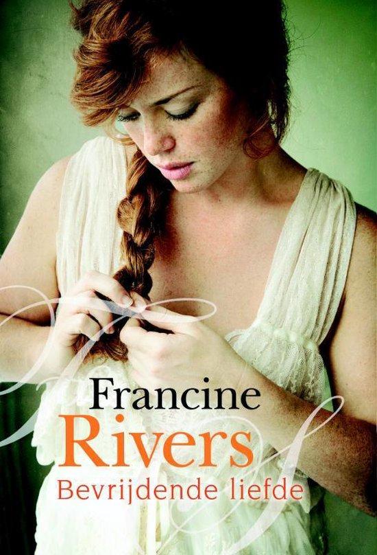 Bevrijdende liefde - Francine Rivers   Readingchampions.org.uk