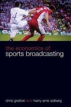 Boek cover The Economics of Sports Broadcasting van Chris Gratton
