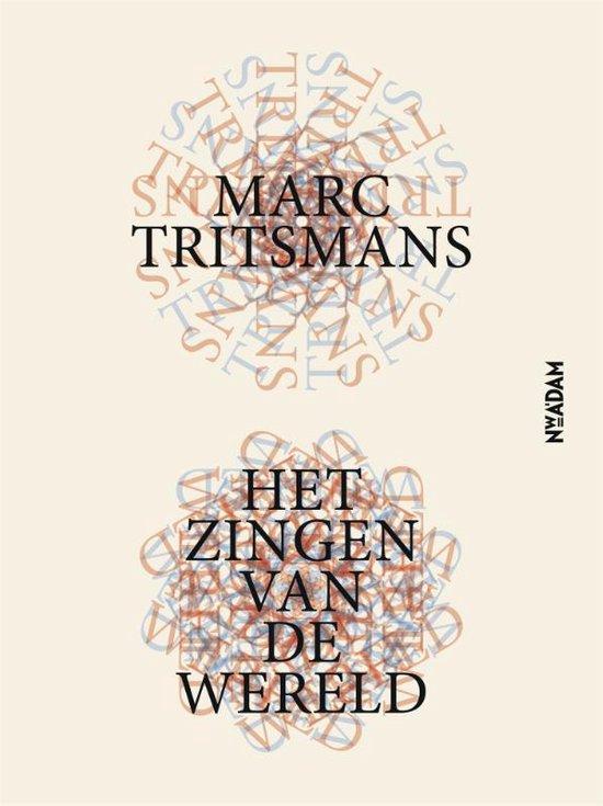 Het zingen van de wereld - Marc Tritsmans  