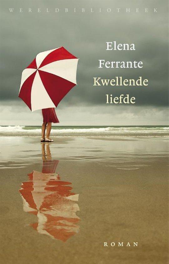Kwellende liefde - Elena Ferrante |